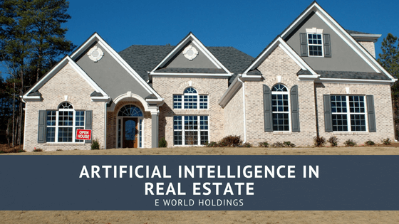 Artificial Intelligence in Real Estate