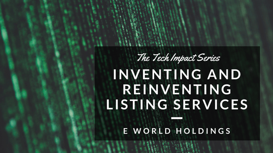 The Tech Impact Series: Inventing and Reinventing Listing Services