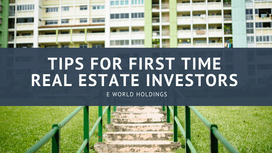 Tips for First Time Real Estate Investors